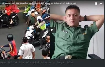 HEBOH, BEREDAR VIDEO OKNUM TNI TIDAK PAKAI HELM PUKUL POLANTAS DI TENGAH JALAN