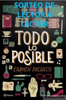 http://leyendoyleyendo.blogspot.com.es/2016/07/sorteo-todo-lo-posible-dedicado-carmen.html