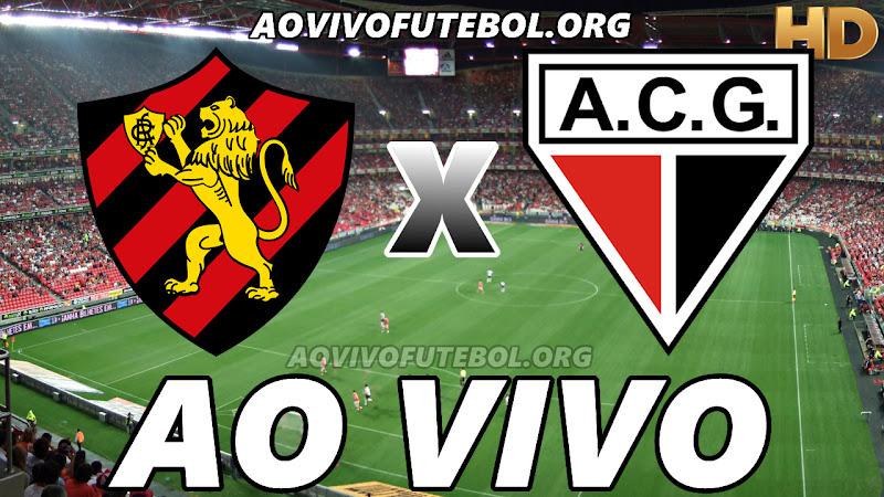 Assistir Sport vs Atlético Goianiense Ao Vivo HD