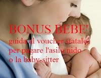 voucher maternità: guida al bonus bebè per asilo nido o baby-sitter