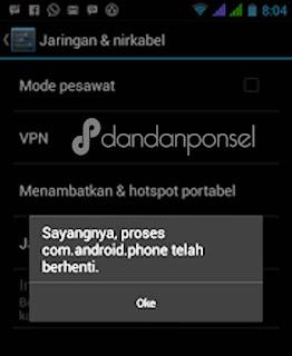 Cara mengatasi com.android.phone has stopped di Android