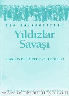 Carlos De Sa Rego & F. Tonello - Yıldızlar Savaşı  (Cep Üniversitesi Dizisi - 94)