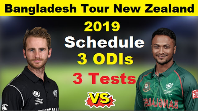 Bangladesh tour of New Zealand 2019 Schedule, Squads | NZ vs Ban 2019 Team Captain and Players ESPNcricinfo, Cricbuzz, Wikipedia, New Zealand vs Bangladesh International Matches Time Table.