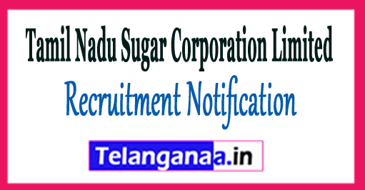 TASCO Tamil Nadu Sugar Corporation Limited Recruitment Notification 2017