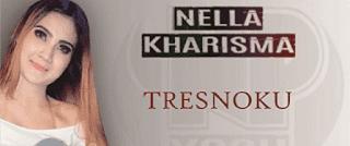 Lirik Lagu Tresnoku - Nella Kharisma
