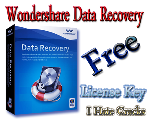 Get Wondershare Data Recovery With Legal And Free License Key