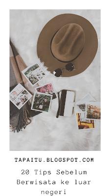 Tips Sebelum Berwisata ke luar negeri