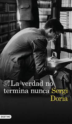 La verdad no termina nunca - Sergi Doria (2018)