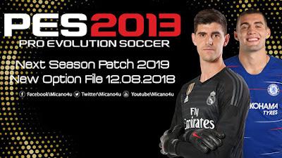 PES 2013 Next Season Patch 2019 Option File 12/08/2018Season 2018/2019