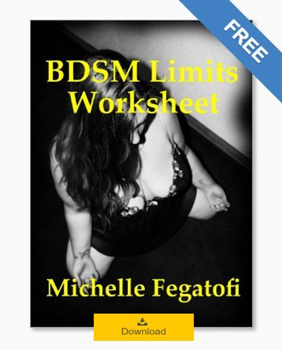 Click Here to Download the Free Michelle Fegatofi BDSM Limits Worksheet eBook