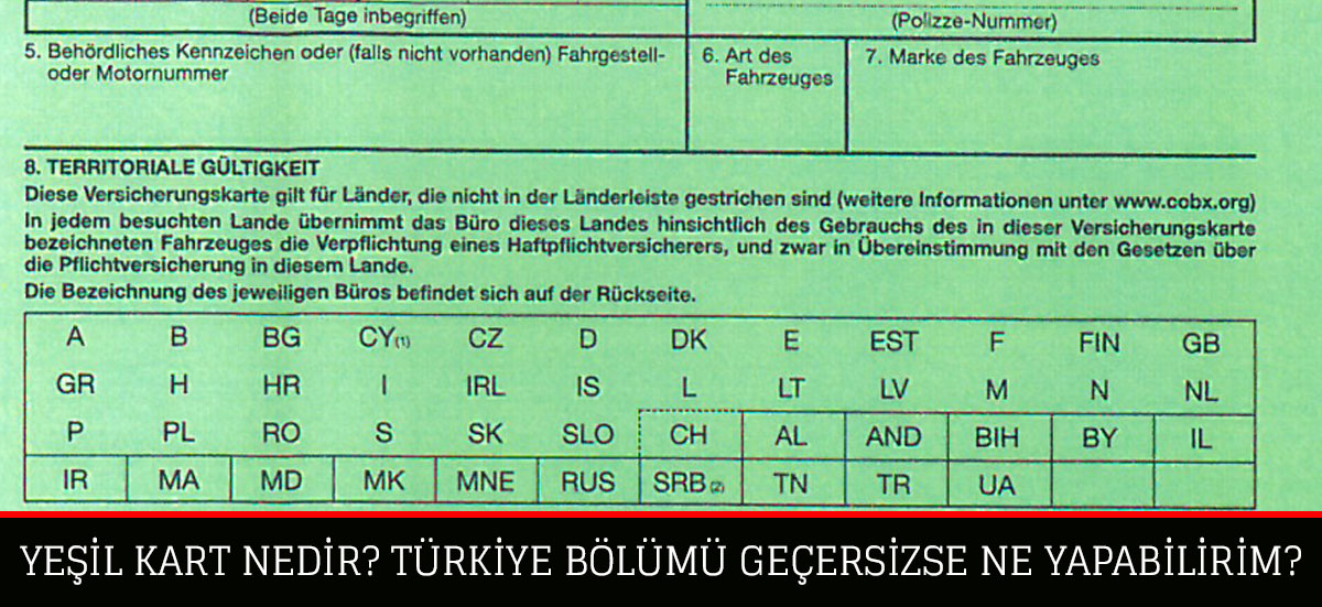 Yeşil Kart Nedir? Yeşil Kağıt Türkiye'de Geçerli mi?