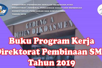 Buku Program Kerja Direktorat Pembinaan SMA Tahun 2019