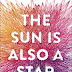 Nicola Yoon ~ The Sun Is Also A Star