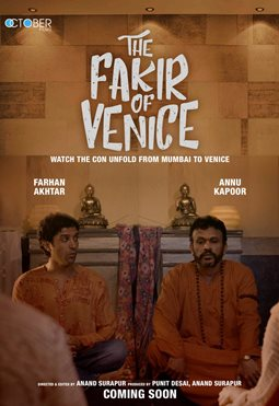 The Fakir Of Venice of gulshan kumar next upcoming movie first look, Poster of Annu Kapoor, Farhan Akhtar download first look Poster, release date