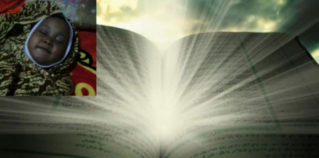 Subhanallah...!!! Balita Ini Meninggal Usai Membaca Al-Qur'an... Berikut Kisahnya...