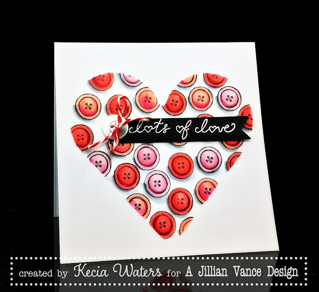 AJVD, Kecia Waters, Copic markers, Valentine's Day, buttons