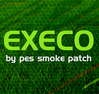 PES 2018 SMoKe Patch EXECO 2018 Season 2018/2019