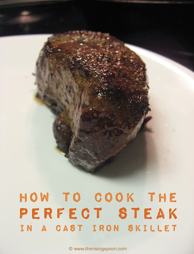 How To Cook The Perfect Steak In A Cast Iron Skillet Video The