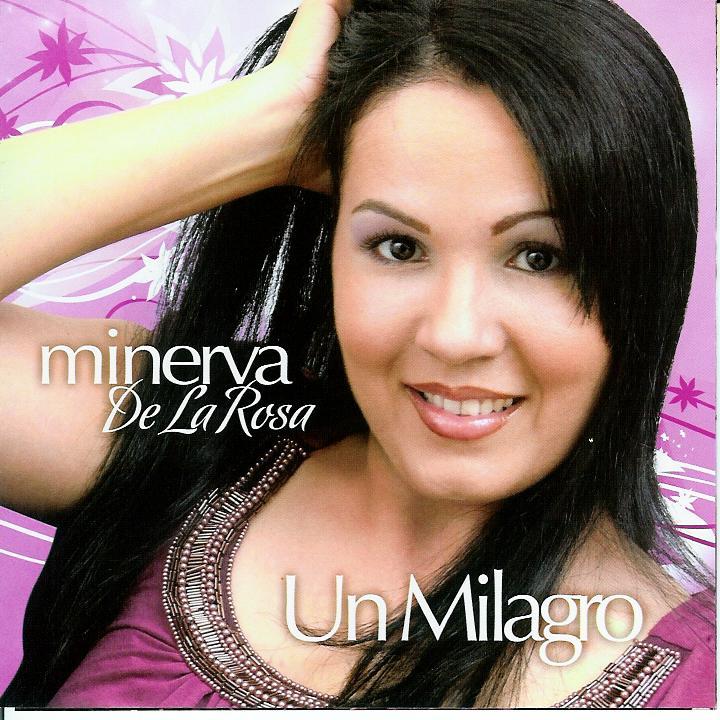 Minerva De La Rosa-Un Milagro-