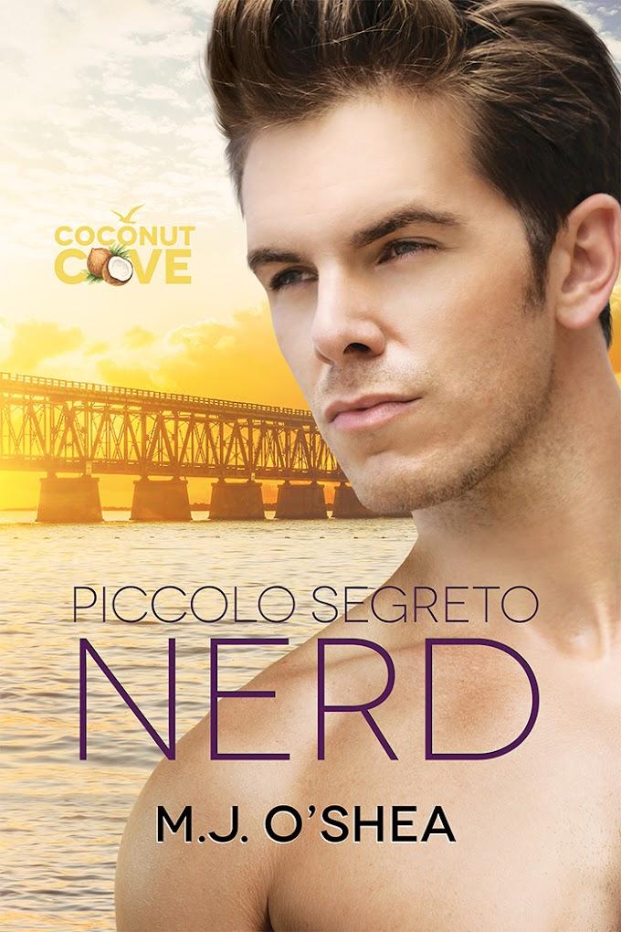 """Recensione: """"Piccolo segreto nerd"""" (Serie Coconut Cove #1) di M.J. O'Shea"""