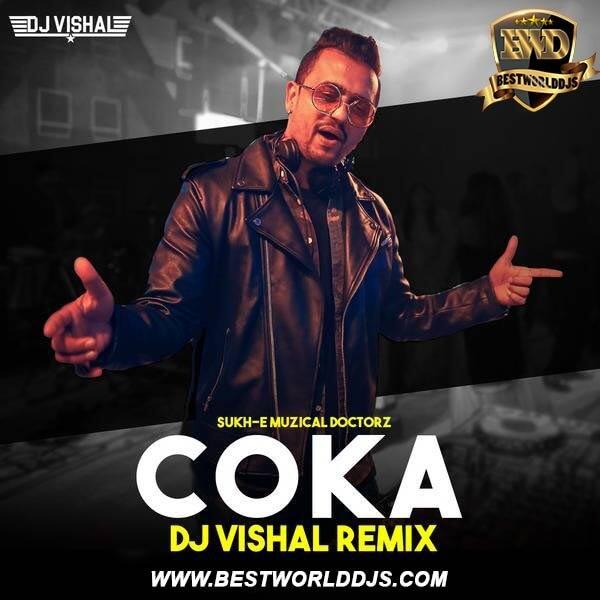 Coka (Remix) - DJ Vishal