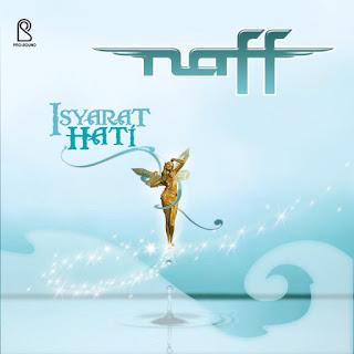 Lirik Lagu Kau Masih Kekasihku - Naff dari album isyarat hati, download album dan video mp3 terbaru 2018 gratis