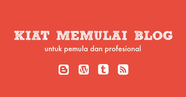 tips cara membuat dan memulai blog