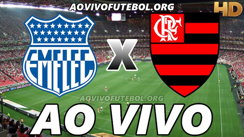 Emelec x Flamengo Ao Vivo Hoje em HD