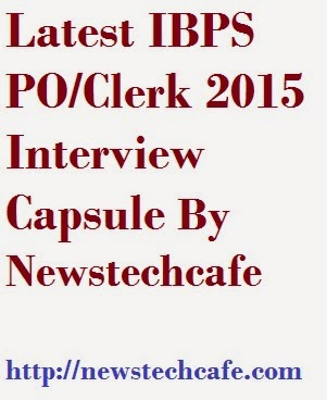 IBPS PO/Clerk 2015 Interview Capsule for Upcoming IBPS Interview 2015