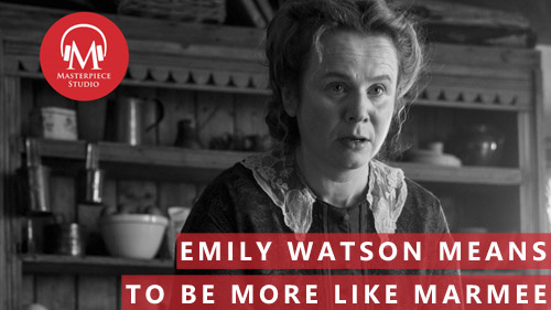 Emily Watson Means To Be More Like Marmee
