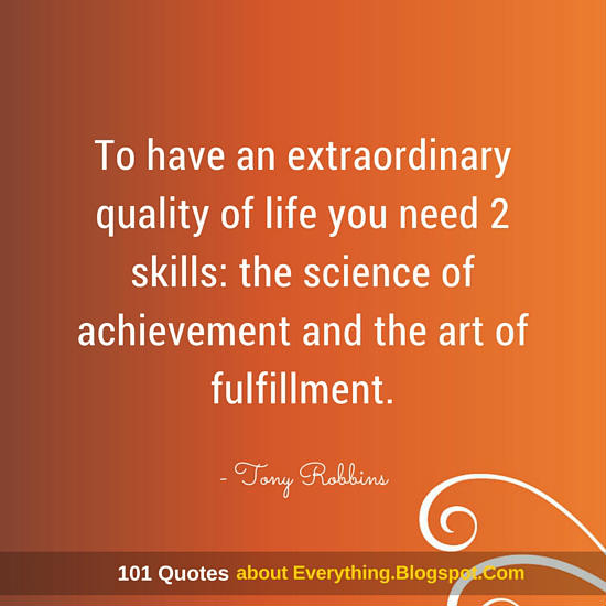 Fulfillment Quotes Custom To Have An Extraordinary Quality Of Life You Need 2 Skills The
