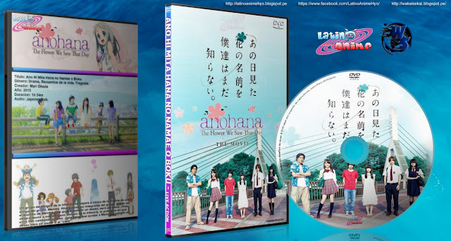 Anohana: The Flower We Saw That Day | Pelicula | Cover DVD | Mp4 HD | MEGA |