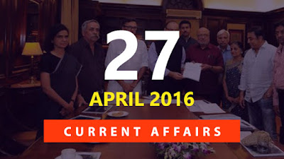 Current Affairs 27 April 2016