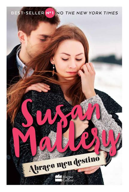 Abrace meu destino Susan Mallery