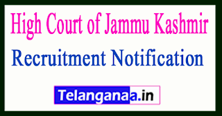 High Court of Jammu Kashmir JK High Court Recruitment Notification 2017