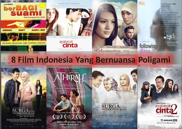 8 Film Indonesia Bernuansa Poligami Viomagz Versi Grid
