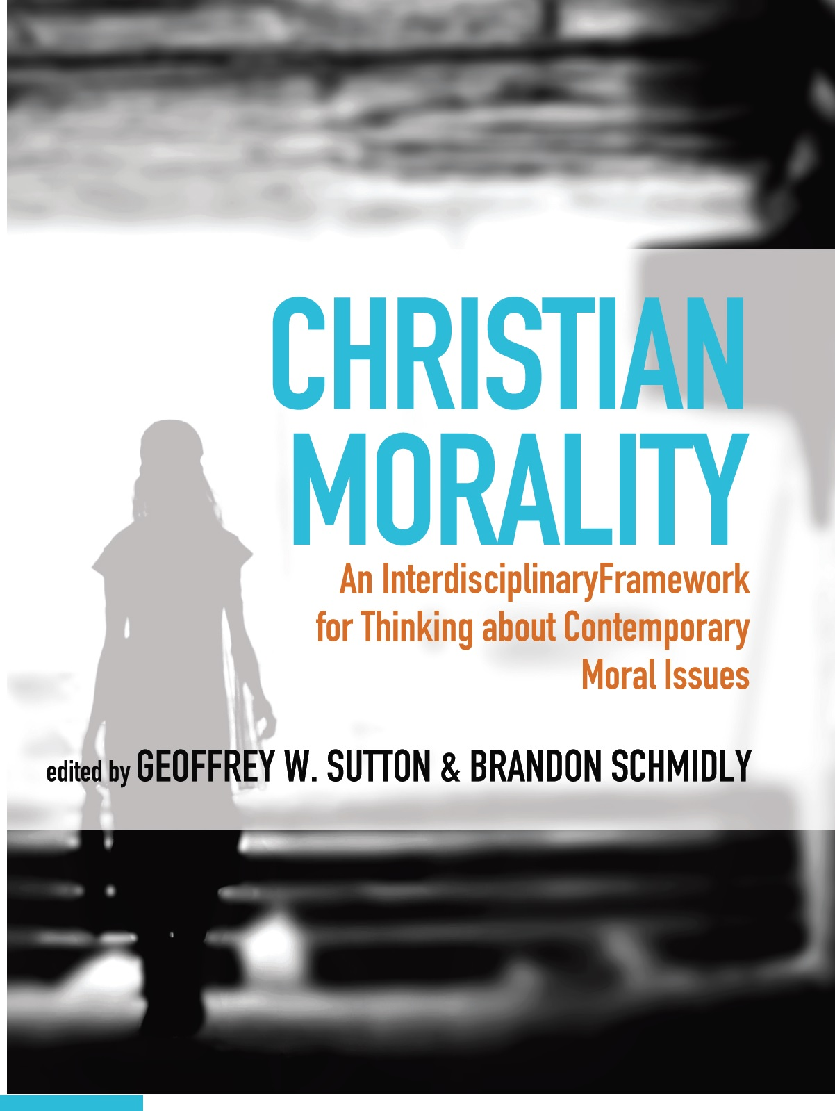 christian morality Culture wars savage to saint: the 8-point christian morality scale exclusive: kent g bailey, phd, offers tool that can be applied to most anything.