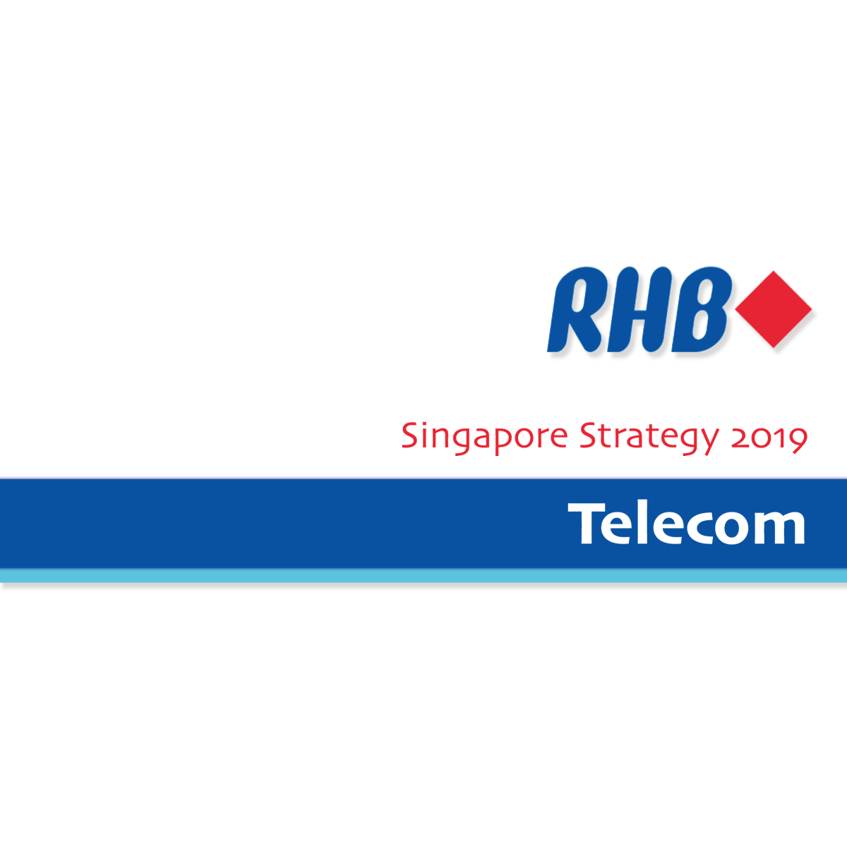 Singapore Strategy 2019 ~ Telecommunication Sector - RHB Research | SGinvestors.io
