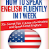 How to speak ENGLISH fluently in 1 Week.