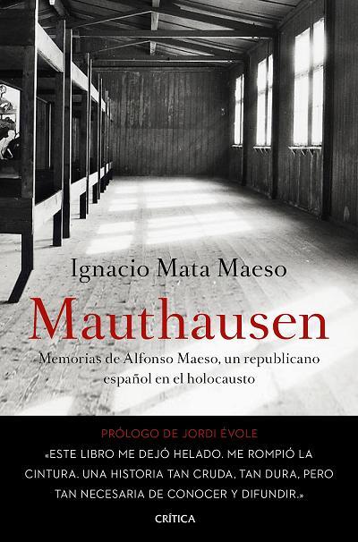 Mauthausen, memorias de Alfonso Maeso