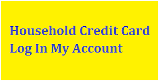 Household Credit Card Log In My Account