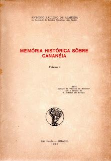 """""""Memória Histórica Sobre Cananéia"""", volume I (1963)."""
