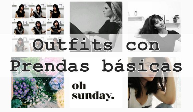 Outfits con prendas básicas