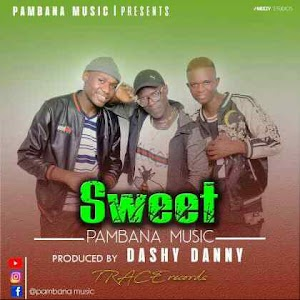 Download Mp3 | Pambana Music - Sweet