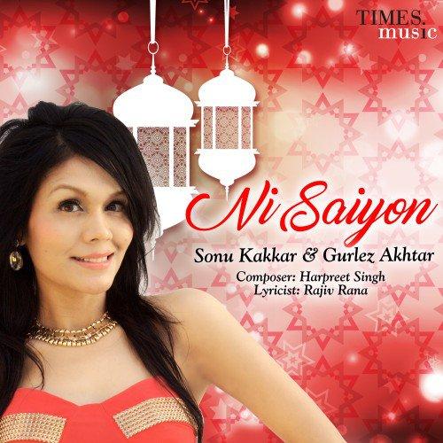 Ni Saiyon - Sonu Kakkar (2016)