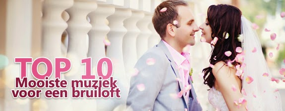 top 10 mooiste muziek voor een bruiloft of huwelijksfeest