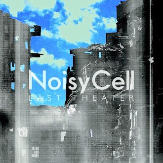[Lirik+Terjemahan] NoisyCell - Last Theater (Pertunjukkan Terakhir)