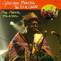 "En ""La casa del Mundo"" (XXXII): ""Ethiopia hagere"" (The Ex + Getatchew Mekuriah + Guests, 2006)"