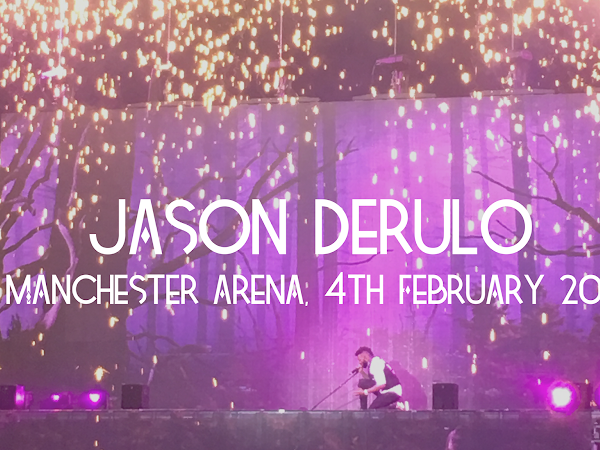 LIVE REVIEW: JASON DERULO @ MANCHESTER ARENA, 4TH FEBRUARY 2016