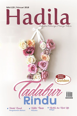 Majalah Hadila Edisi Februari 2018 : Tadabur Rindu